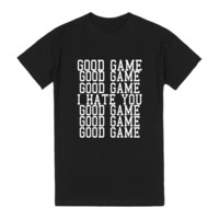 good game i hate you blk reg tee