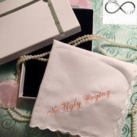 No Ugly Crying™ Wedding Handkerchief Embroidered In Your Choice of Thread Color by Wedding Tokens- Wedding Keepsake