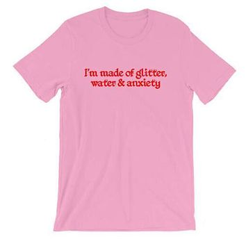 Glitter Water and Anxiety T-Shirt