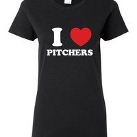 I Love Pitchers Shirt. Funny, Graphic T-Shirts For All Ages. Ladies And Men's Unisex Style. Makes a Great Gift!!!