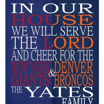 A House Divided - New York Giants & Denver Broncos personalized family poster Christian gift sports art -multiple sizes
