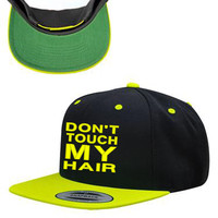 Don't Touch My Hair Snapback Hat