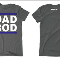 DAD BOD - Grey Tee Shirt