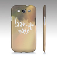 """Samsung Galaxy S3 Covers - iPhone 5,4,4s Case """"Look Up More"""""""