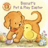 Biscuit's Pet and Play Easter Board Book