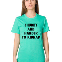 Funny Tshirt - BBW - Chubby - Plus Size - Fat - Curves - Sexy - Funny T Shirt - Funny Shirt - Funny Clothing - Graphic Tee - Funny Gift