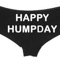Happy Humpday Panty