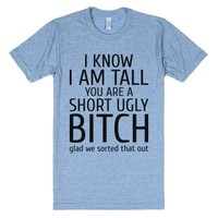 I know I am tall-Unisex Athletic Blue T-Shirt