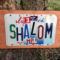 SHALOM Custom License Recycled Plate Sign Art