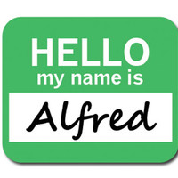 Alfred Hello My Name Is Mouse Pad