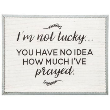 I'm Not Lucky I've Prayed Metal Wall Decor | Hobby Lobby | 5308671