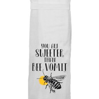 I Love You More Than Bee Vomit Hand Towel By Twisted Wares
