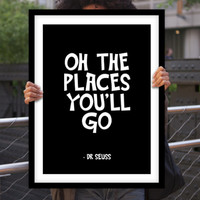 "Gift Ideas for Her Motivational Poster ""Oh The Places You'll Go"" Dr Seuss Quote New Years Resolution Holiday Gift Christmas Gift Art Print"
