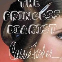 The Princess Diarist, by Fisher, Carrie