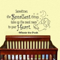 Housewares Vinyl Decal Winnie the Pooh Quote Sometimes the Smallest Things Take up the Most Room in Your Heart Home Wall Art Decor Removable Stylish Sticker Mural Unique Design for Room Baby Kid Nursery