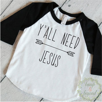 Y'All Need Jesus Christian Shirt Hipster Boy Clothes Baby Boy Clothes Christian Baby Clothes 198