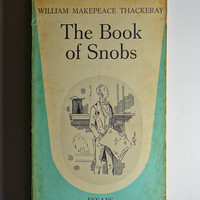 1961 Vintage Softcover The Book of Snobs by William Makepeace Thackeray Dolphin Edition Paperback Essays Humour