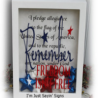 Remember Freedom Isn't Free Americana Shadow Box Sign