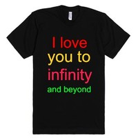 I love you to infinity and beyond-Unisex Black T-Shirt