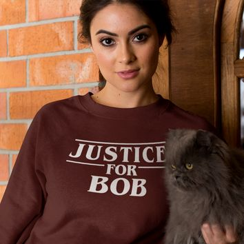 Stranger Things Shirt Justice for Bob Sweatshirt