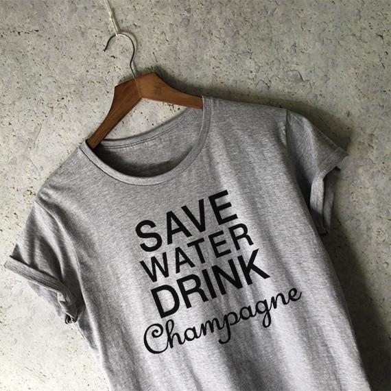 Image of Save Water Drink Champagne Shirt