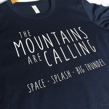 The Mountains Are Calling Navy / Disney Shirt / Disney Mountains / Splash Mountain Shirt / Space Mountain Shirt / Big Thunder Mountain Shirt