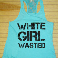 Racerback Laced Back Tank White Girl Wasted