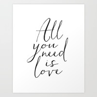 Love Is All You Need Love Sign Printable Art Typography Print Inspirational Print Gift For Her Anniv Art Print by Printable Aleks