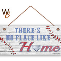 "There's No Place Like Home Sign For Dad, Baseball Sign, Gift For Dad, Rustic Style, 6"" x 14"" Sign, Sports Sign, Baseball Team, Made To Oder"