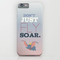 don't just fly, soar, dumbo iPhone & iPod Case by Studiomarshallarts