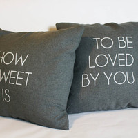 how sweet it is... screen printed pillow set