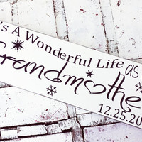 Grandmother gift, It's a wonderful life as a Grandmother, gift for Mommom Grandma, Christmas decoration, Pregnancy reveal, personalized opt