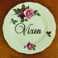 Vixen hand painted vintage bone china bread and butter plate with hanger recycled humor bitchy display