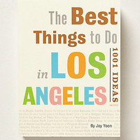 The Best Things To Do In Los Angeles