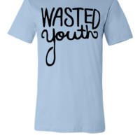 Wasted Youth - Unisex T-shirt