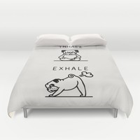 Inhale Exhale Pug Duvet Cover by Huebucket