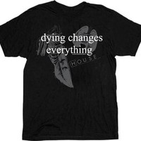 House M.D. Dying Changes Everything Black Adult T-shirt - House - | TV Store Online