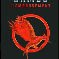 Hunger Games - Tome 2 : L'embrasement [ edition poche ] (French Edition) (French) Mass Market Paperback – June 4, 2015