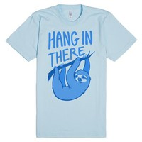 Hang In There-Unisex Light Blue T-Shirt