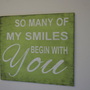 So Many Of My Smiles Begin With You Nursery Wall Sign Lime Green Nursery Decor Wedding Decor Distressed Wood Sign Handpainted Wood Sign