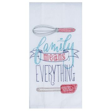 Family Means Everything Flour Sack Towel