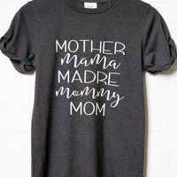 Madre Mommy Mom Top