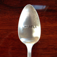 Aggressively Passive Aggressive Spoons: Asshole