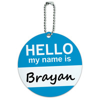 Brayan Hello My Name Is Round ID Card Luggage Tag