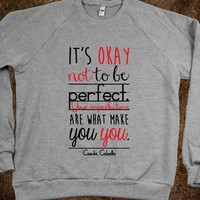 It's Okay Not To Be Perfect Quote