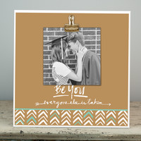 Glory Haus - Be Yourself Sadie Robertson Wood Clip Frame