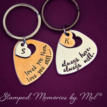 Loved You Then, Love You Still, Always Have, Always Will - Hand Stamped Copper and Aluminum Guitar Pick Key Chain Set - Couples Keychain