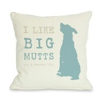 Bentin Pet Decor I Like Big Mutts Cream Throw Pillow, 18 by 18-Inch