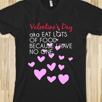 """""""The Real Valentines Day"""" Tee"""