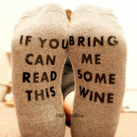 Wine socks - If you can read this bring me some wine socks - jnjstudios